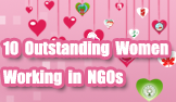 10 Outstanding Women Working in NGOs