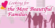 Look for the Most Beautiful Families