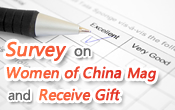 Survey on Women of China Mag and Receive Gift